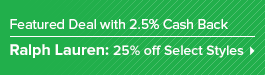 Get a great deal from Ralph Lauren plus 2.5% Cash Back from Ebates!
