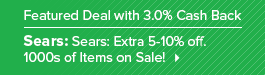 Get a great deal from Sears plus 3.0% Cash Back from Ebates!