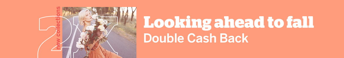 Get Double Cash Back on Fall Collections
