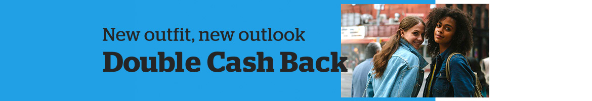 New Outfit, New Outlook, Double Cash Back