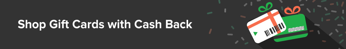 Shop Gift Cards & Last Minute Gifts with Cash Back
