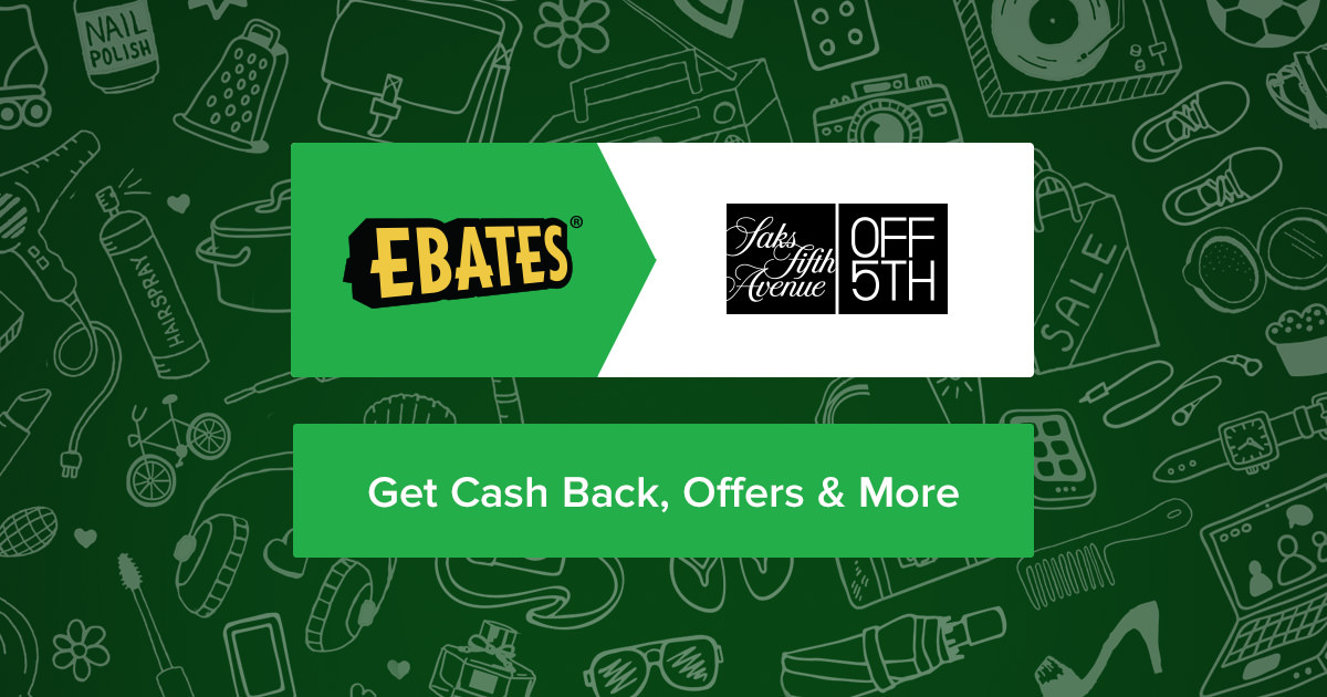 Up To 80 Off Saks Off 5th Coupons Promo Codes 20 Cash Back